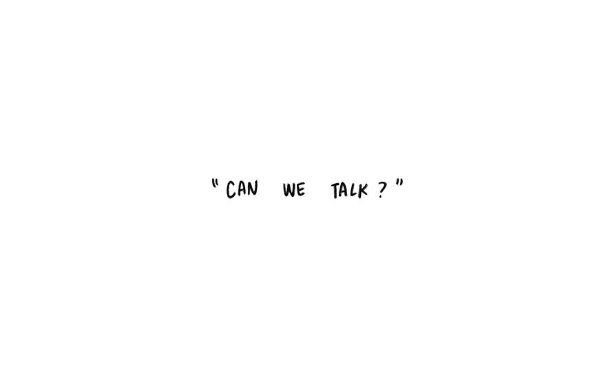 Can we talk?